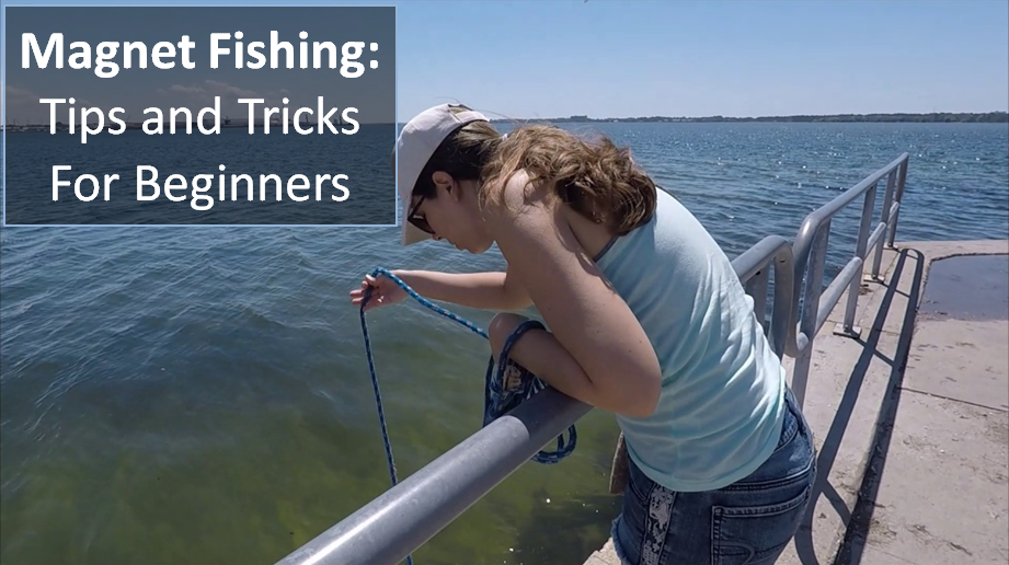 magnet fishing tips